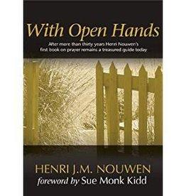 Nouwen, Henri With Open Hands