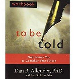 Allender, Dan B To Be Told, Workbook