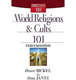 Bickel/Jantz World Religions and Cults 101