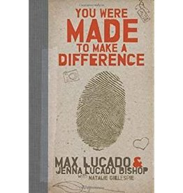 Lucado, Max You Were Made to Make A Difference