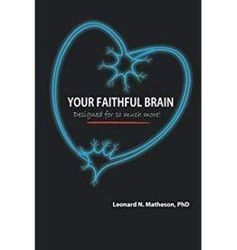 Matheson, Leonard Your Faithful Brain