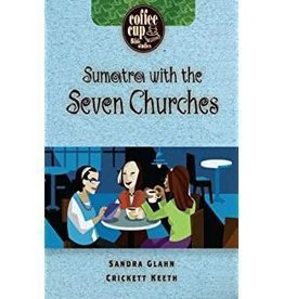 Glahn, Sandra Sumatra with the Seven Churches (Coffee Cup Bible Studies)