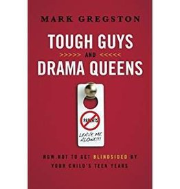 Gregston, Mark Tough Guys and Drama Queens