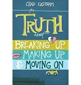 Eastham, Chad Truth About Breaking Up