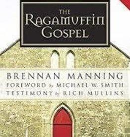 Manning, Brennan Ragamuffin Gospel, The