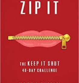 Ehman, Karen Zip It: The Keep It Shut 40-Day Challenge