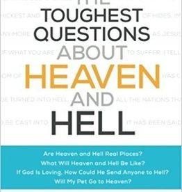 Bickel, Bruce Answering the Toughest Questions About Heaven and Hell