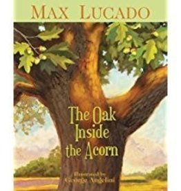 Luccado, Max Oak Inside the Acorn, The