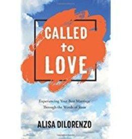 Dilorenzo, Alisa Called to Love