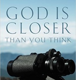 Ortberg, John God Is Closer Than You Think