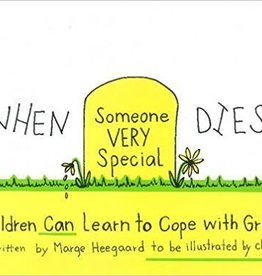 Heegaard, Marge Eaton When Someone Very Special Dies: Children Can Learn to Cope with Grief (Drawing Out Feelings Series)