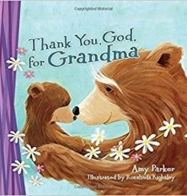 Parker, Amy Thank you, God, for Grandma