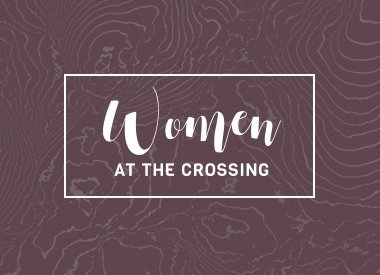 Women at The Crossing