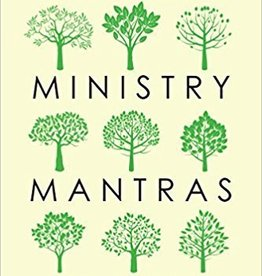 Briggs, J R Ministry Mantras: Language for Cultivating Kingdom Culture