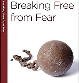 Arthur, Kay Breaking Free from Fear: A 6-Week, No-Homework Bible Study (40-Minute Bible Studies)