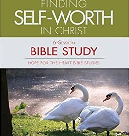 Hunt, June Finding Self-Worth in Christ Bible Study (Hope for the Heart Bible Study Series By June Hunt)