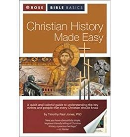 Jones, Timothy Paul Christian History Made Easy (Rose Bible Basics)