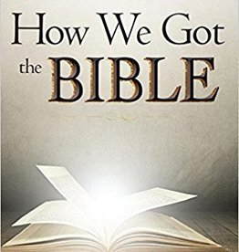 Jones, Timothy Paul How We Got the Bible