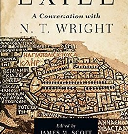 Scott, James M Exile: A Conversation with N. T. Wright