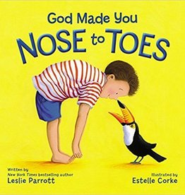 Parrott, Leslie God Made You Nose to Toes