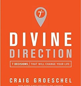 Groeschel, Craig Divine Direction: 7 Decisions That Will Change Your Life