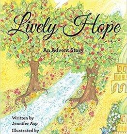 Asp, Jennifer Lively Hope: An Advent Story