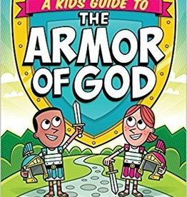 Evans, Tony Kid's Guide to the Armor of God, A