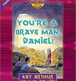 Arthur, Kay You're a Brave Man, Daniel!: Daniel 1-6