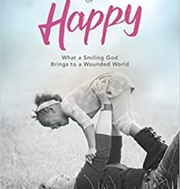 Harper, Lisa Sacrament of Happy: What a Smiling God Brings to a Wounded World