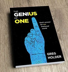 Holder, Greg Genius of One: God's Answer for Our Fractured World