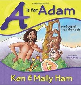Ham, Ken A Is for Adam: The Gospel from Genesis