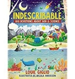 Giglio, Louie Indescribable:  100 Devotions for Kids about God and Science