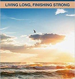 Hunt, June Aging Well: Living Long, Finishing Strong [June Hunt Hope for the Heart Series]
