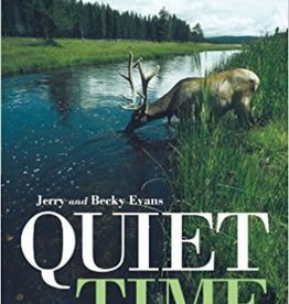 Evans, Jerry and Becky Quiet Time: A Guide to an Effective Time Alone with God