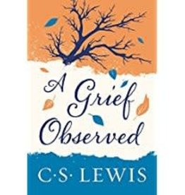 Lewis, C.S. A Grief Observed