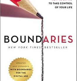 Cloud & Townsend Boundaries Updated and Expanded Edition: When to Say Yes, How to Say No To Take Control of Your Life