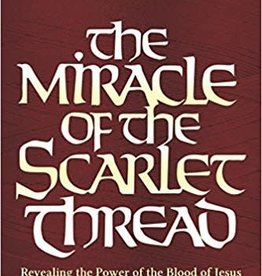 Booker Miracle of the Scarlet Thread, The Expanded Edition: Revealing the Power of the Blood of Jesus from Genesis to Revelation