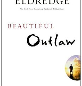 Eldredge, John Beautiful Outlaw
