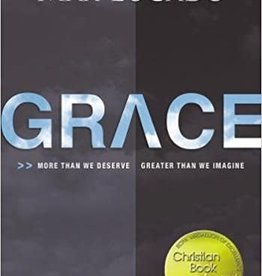 Lucado, Max Grace: More Than We Deserve, Greater Than We Imagine