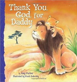 Parker, Amy Thank You, God, For Daddy