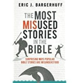Most Misused Stories in the Bible, The