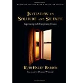Barton,Ruth Haley Invitation to Solitude and Silence:  Experiencing God's Transforming Presence
