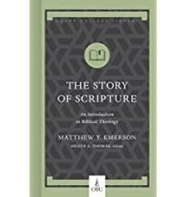 Matthew Emerson Story of Scripture, The:  An Introduction to Biblical Theology