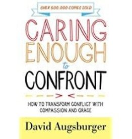 Augsburger David Caring Enough to Confront