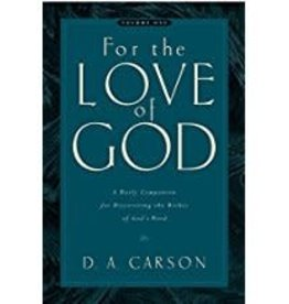 Carson, D A For The Love of God Vol. 1