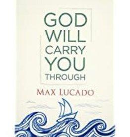 Luccado, Max God Will Carry You Through
