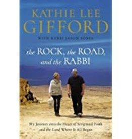 Gifford, Kathie Lee The Rock, The Road, and the Rabbi