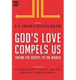 Carson, D A God's Love Compels Us