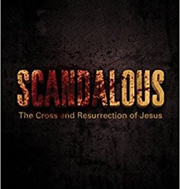 Carson, D A Scandalous:  The Cross and Resurrection of Jesus