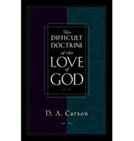 Carson, D A Difficult Doctrine of the Love of God, The